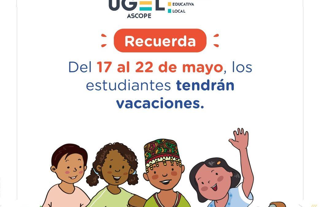 Del 17 al 22 de mayo, los estudiantes tendrán vacaciones